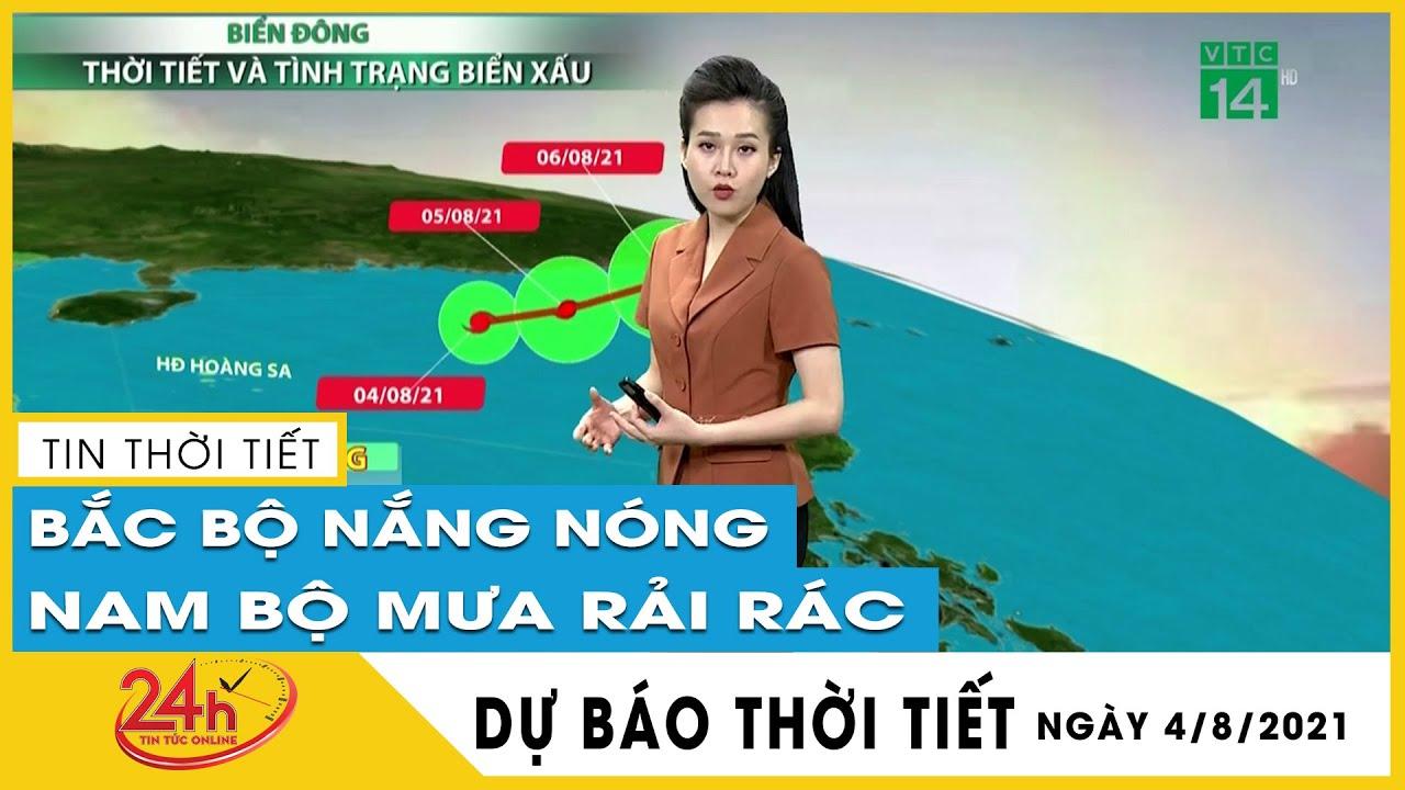 Dự báo thời tiết hôm nay mới nhất ngày 04/08/2021 Dự báo thời tiết 3  ngày tới. Hà Nội Nắng Nóng | Thông tin thời tiết hôm nay và ngày mai