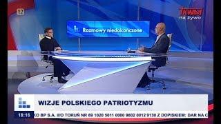 Rozmowy niedokończone: Wizje polskiego patriotyzmu cz.I