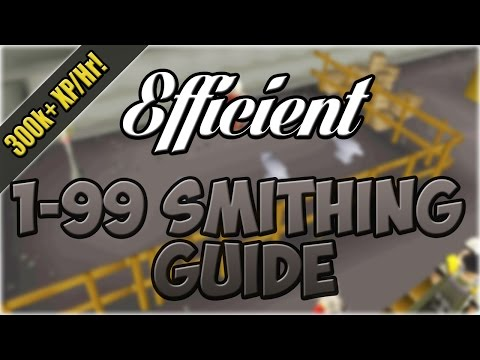EFFICIENT 1-99 Smithing Guide | 300k+ Exp/Hr | Oldschool Runescape
