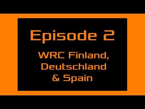 Crazy Leo's 2014-2016. Ep: 2 of 5: WRC Finland, Deutschland & Spain