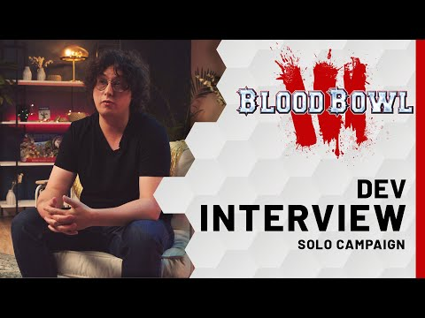 Blood Bowl 3   Dev Interview Solo Campaign