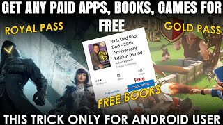How to get Paid Apps, Movies, Games and Books for Free from Play Store | Best Trick to Earn Money