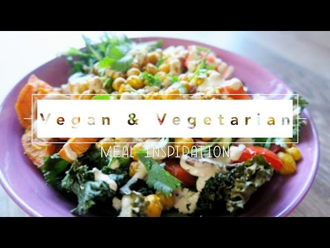 Vegan and Vegetarian Meal inspiration | Breakfast Lunch & Dinner