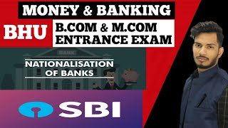 #14 Nationalisation of Banks    SBI & It's Subsidiaries    Bhu B.com & M.com Entrance Exam 2020