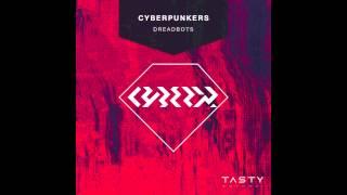 Cyberpunkers - Dreadbots [Free Download]