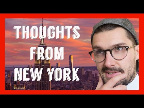Thoughts From New York | Weekly Nonsense
