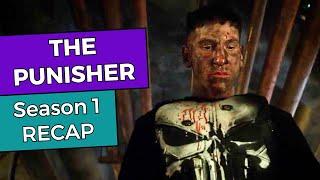 The Punisher: Season 1 RECAP
