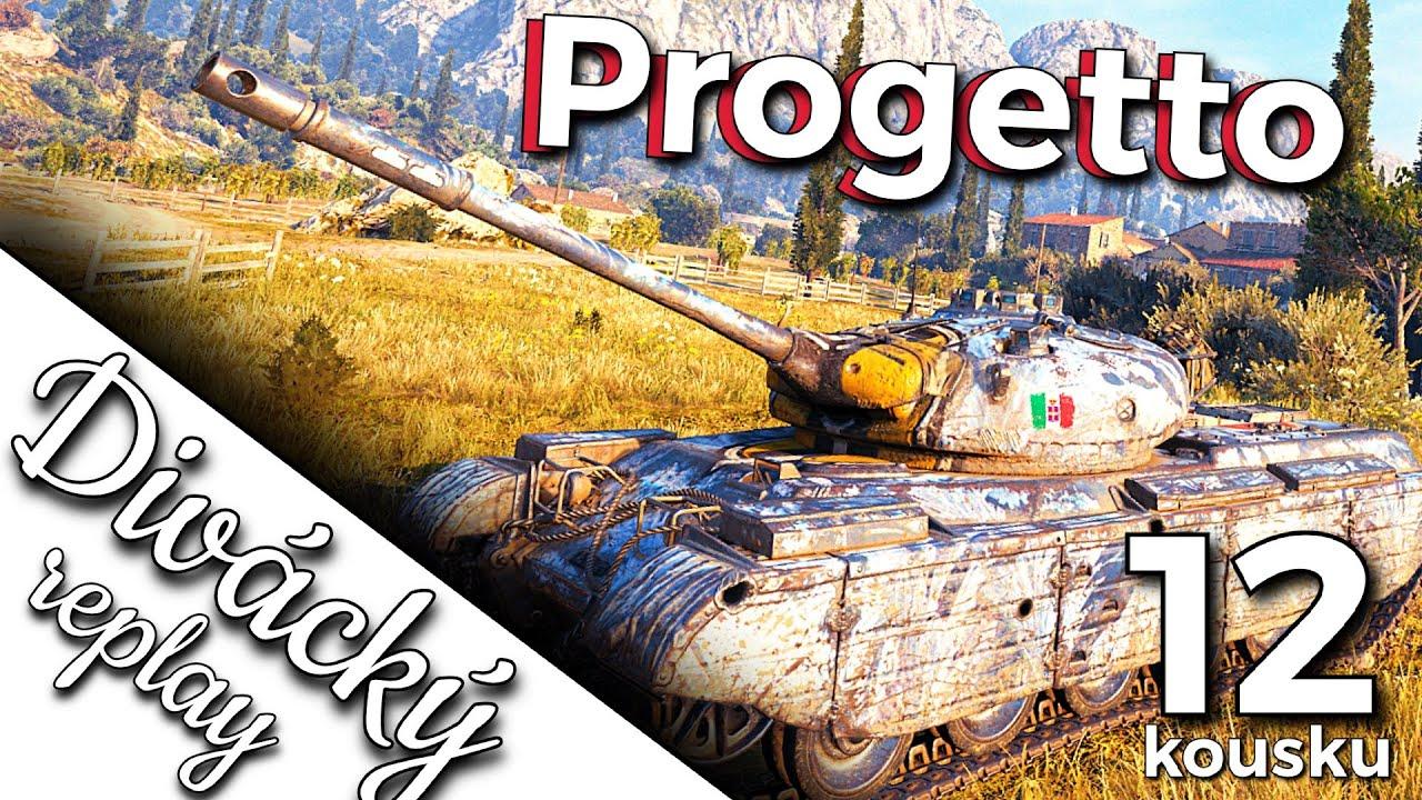 World of Tanks/ Divácký replay/ PROGETTO 46 / 12 kousků