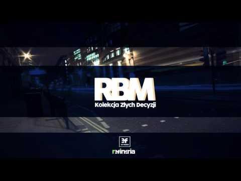 RBM - Kolekcja złych decyzji (prod. Eloka)