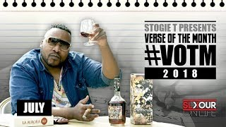 Stogie T Presents Verse Of The Month - July 2018 #VOTM