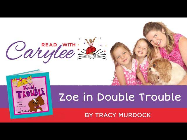Tracy Murdock - Zoe in Double Trouble