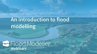 An introduction to flood modelling
