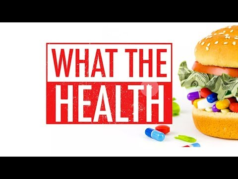 """Why is the Documentary """"What The Health"""" Turning People Vegan? 