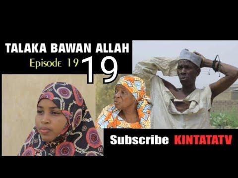 Download TALAKA BAWAN ALLAH EPISODE 19 SEASON 2 LATES HAUSA SERIES 2021 #SARKIN ZAWARAWA HAUSA TV