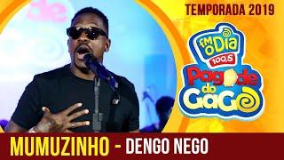 Mumuzinho - Dengo Nego (Ao Vivo no Pagode do Gago) FM O Dia