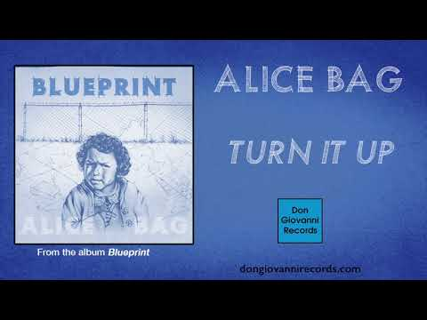 Alice Bag - Turn It Up (Official Audio)