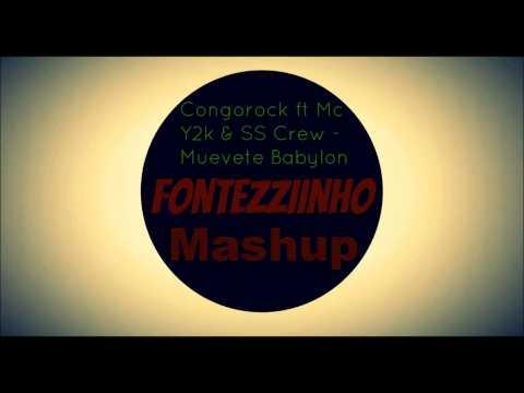 Congorock ft Mc Y2k & SS Crew - Muevete Babylon FlowStik Mashup