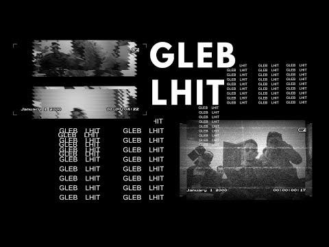 GLEB LHIT - ADR  (OFFICIEL CLIP)