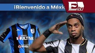 Ronaldinho firma su incorporación al Club Querétaro / Excélsior Informa