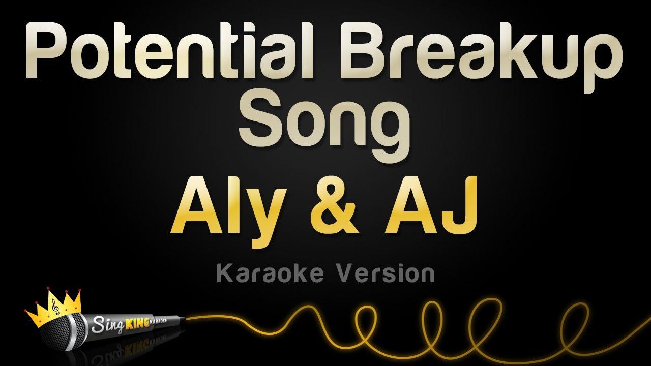 Aly & AJ - Potential Breakup Song (Karaoke Version)