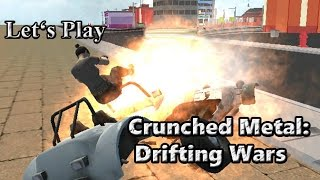 Let's Play: Crunched Metal: Drifting Wars