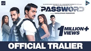 Password Trailer | Dev | Parambrata | Paoli | Rukmini | Adrit | Kamaleswar M |  4K UHD