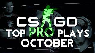 CS:GO - Top PRO Plays of October!