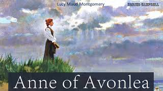 Anne of Avonlea - Audiobook by Lucy Maud Montgomery