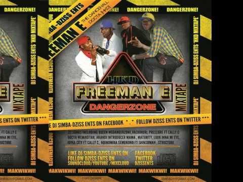 Freeman DangerZone [HKD] Mixtape Dj Simba DzissEnts