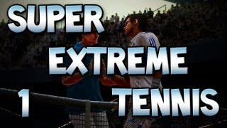 Extreme Tennis: w/ Gassy & Diction #1