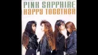 PINK SAPPHIRE - 元気を出して