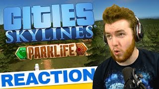 Cities: Skylines Parklife | TRAILER REACTION & ANALYSIS