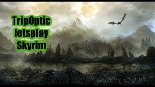 |TripOptic|Skyrim[HD][Part3] Volny svět nas čeka
