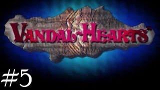 Vandal Hearts 100% Walkthrough Chapter 5