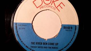 Freddie Notes And The Rudies The River Ben Come Up - Duke Records