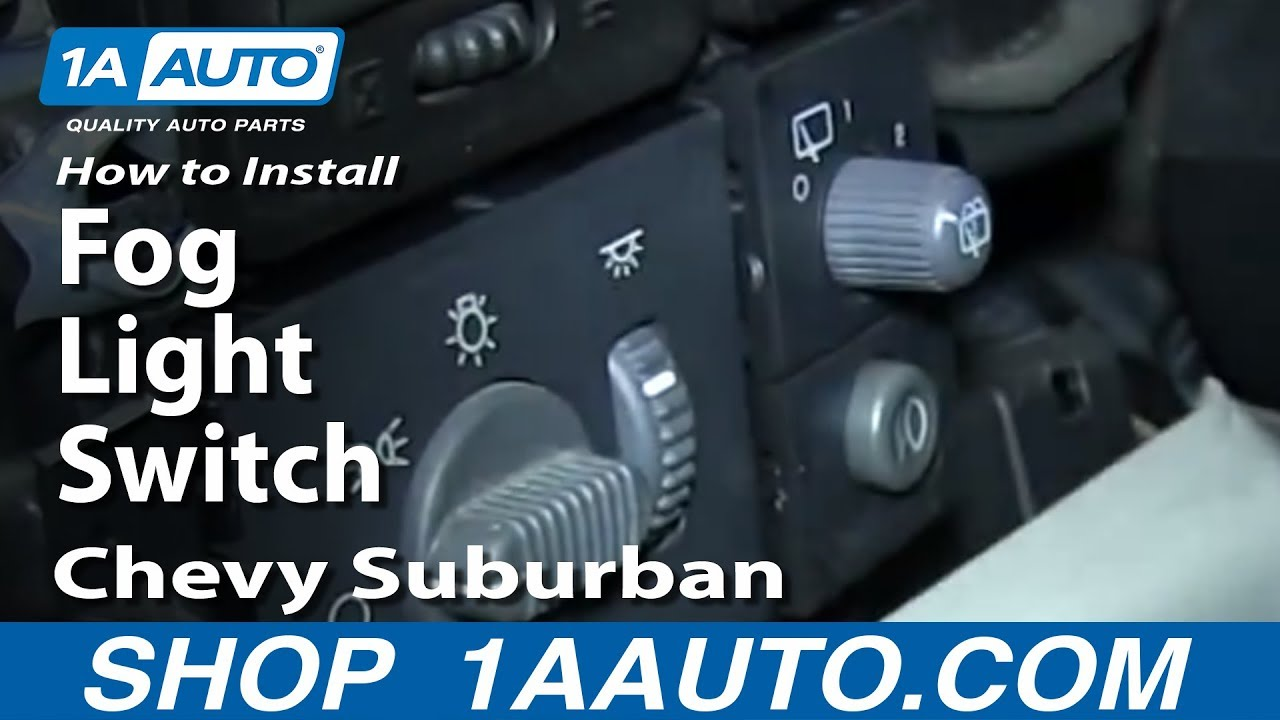 How To Install Replace Fog Light Switch 2000 02 Chevy Suburban Youtube Chevrolet K3500 Wiring Harness