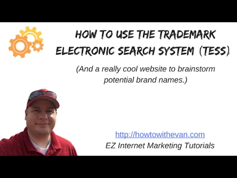 How to Use the Trademark Electronic Search System (TESS)