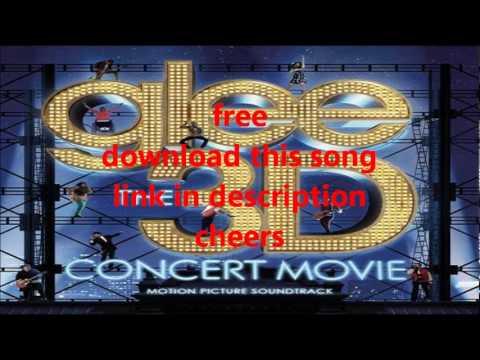 Glee Cast  Loser Like Me Glee The 3D Concert Movie OST