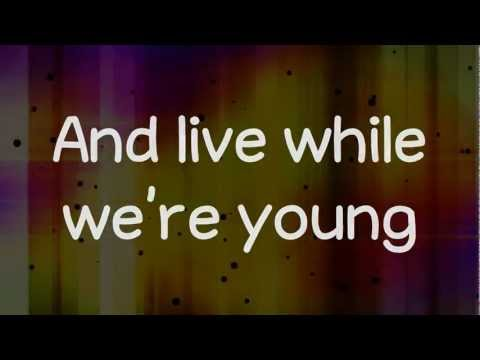 Live While We're Young - One Direction (Lyrics) HD