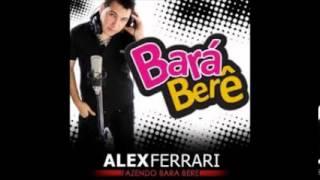 Alex Ferrari - Barà Berê - Remix 2013