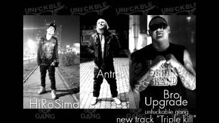 HiRoSima, Antrax, Bro UpGrade - Triple kill. + DOWNLOAD LINKS