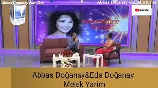 Abbas Doğanay&Eda Doğanay-Melek Yarim
