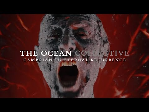 The Ocean - Cambrian II: Eternal Recurrence (OFFICIAL VIDEO)