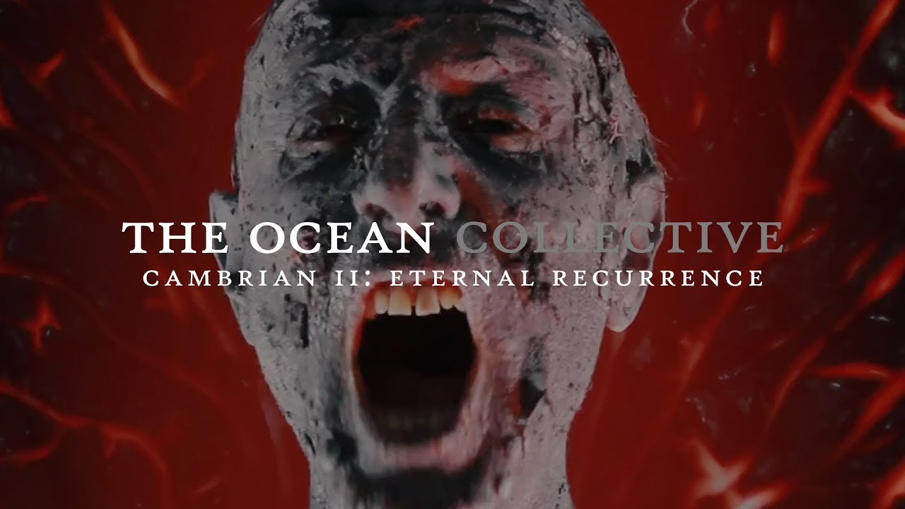 "The Ocean ""Cambrian II: Eternal Recurrence"" (OFFICIAL VIDEO)"