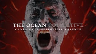 The OceanCambrian II Eternal Recurrence