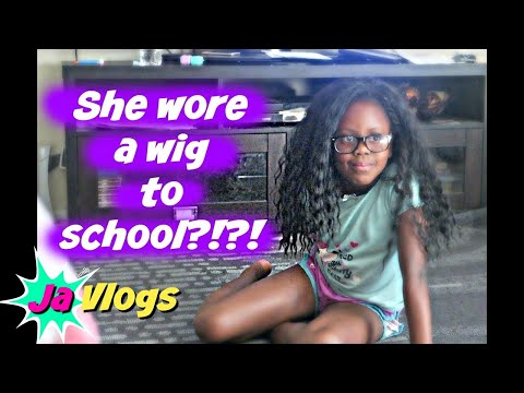 SHE WORE A WIG TO SCHOOL?!?!