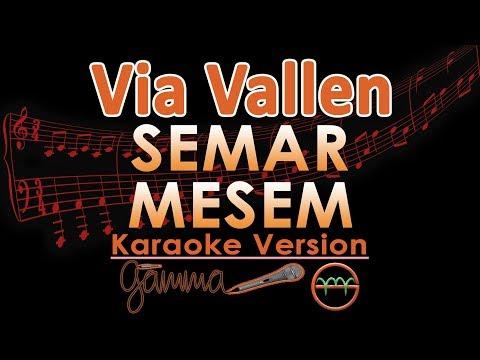 Via Vallen - Semar Mesem KOPLO (Karaoke Lirik Tanpa Vokal)