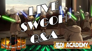 Star Wars Galaxy of Heroes Jedi Academy Episode 122 Live Q&A #swgoh