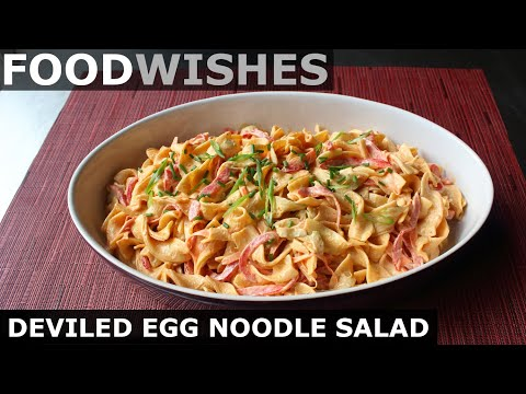 Deviled Egg Noodle Salad - Food Wishes