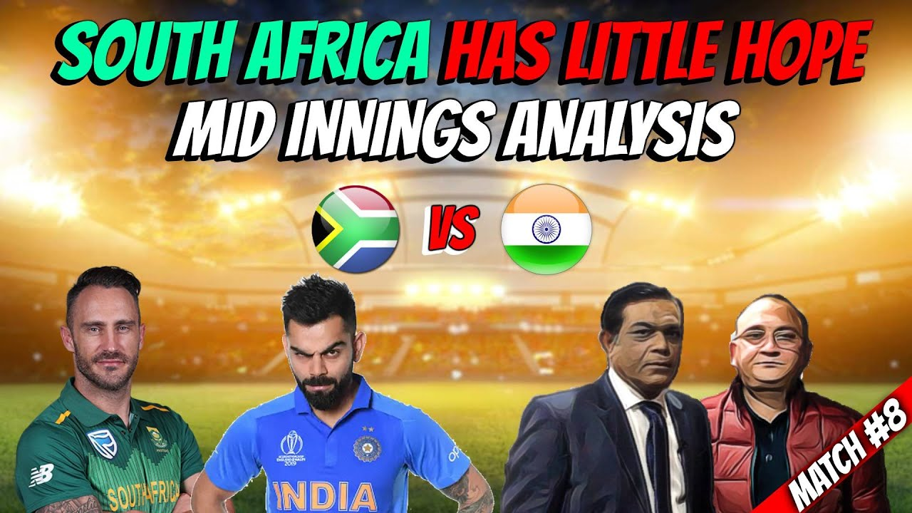 South Africa has little Hope | Mid Innings Analysis | India Vs South Africa